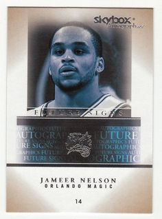 Jameer Nelson # 18 - 2004-05 SkyBox Autographics Basketball Future Signs