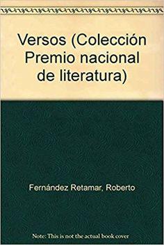 Versos / Roberto Fernández Retamar Publicación La Habana : Editorial Letras Cubanas, cop. 1999