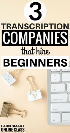 3 transcription companies with the best transcribing jobs for beginners! #transcribingjobs #workfromhome #workfromhomejobs #jobs #money #makemoneyonlinefree #earnmoney #athomecareers #workfromhomecareers #workathomejobs