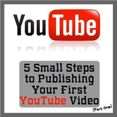 5 Small Steps to Publishing Your First YouTube Video (Part 1)  http://www.JenniferHerndon.com