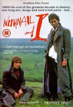 Withnail & I, Movie Poster Cult Movies, Funny Movies, Great Movies, Withnail And I, Decade Party, Paul Mcgann, The Iron Lady, The Age Of Innocence, Movie Covers