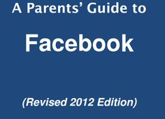 What Parents Must Know about Facebook ~ Educational Technology and Mobile Learning