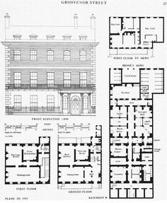 House in Grosvenor Street, elevation all floor plans in Georgian Townhouse, London Townhouse, Georgian Homes, Georgian Interiors, Georgian Era, London House, Architecture Classique, Georgian Architecture, Renaissance Architecture