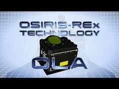 OSIRIS-REx Tech: Mapping an Asteroid with Lasers