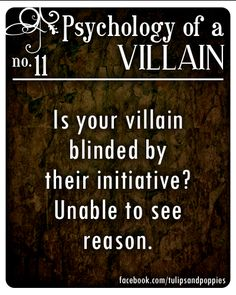 Psychology of a Villain - No. 11 #writersblock Click the photo to follow the story of two sisters who are also writing partners