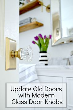 Updating Old Doors In A Cottage Bathroom With Paint And Beautiful Modern  Glass Door Knobs From Nostalgic Warehouse. A Quick And Easy DIY To Add  Vintage ...