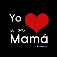 Yo amo a mi mamá