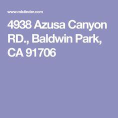 4938 Azusa Canyon RD., Baldwin Park, CA 91706