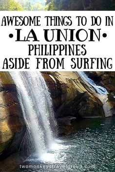 Awesome Things To Do in La Union, Philippines Aside from Surfing La Union has been known as one of the top surfing spots in the Philippines, attracting both local and foreign tourists all year round. Some have even opted to leave the city for good and establish their lives in this northern province, putting up businesses such as resorts, bars, and coffee shops, just to be a stone's throw away from the inviting waves.