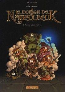 Le Donjon de Naheulbeuk, tome 1, première saison, partie 1 de John Lang et Marion Poinsot