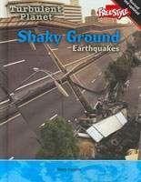 Shaky Ground: Earthquakes, Mary Colson