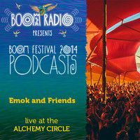 Emok and Friends - Alchemy Circle 07 - Boom Festival 2014 by Boom Festival on SoundCloud