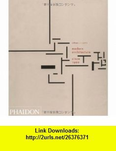 Modern Architecture Since 1900 la arquitectura moderna desde 1900 (9780714864174) william j. r.