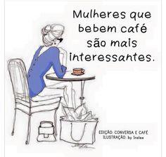 Café é melhor que algumas pessoas.
