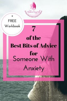 What advice for anxiety is good? How do you know whether to take notice or not? Here are 10 of the best tips for anxiety sufferers, and don't forget your FREE workbook!