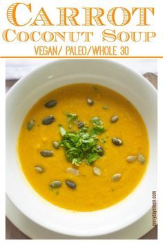 Carrot Coconut Soup is an easy soup to prepare! A great soup to include for a Holiday meal too! Great for Thanksgiving Christmas and Easter! This soup is Vegan Paleo and Whole 30 compliant! via Everyday Eileen Vegetarian Soup, Vegan Soups, Vegetarian Recipes, Vegan Food, Healthy Food, Healthy Eating, Carrot Coconut Soup, Carrot Soup, Carrot Dishes