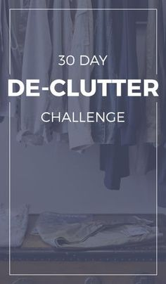 30 Day De-Clutter Challenge. Take this free de-clutter challenge to get your home back in order and clutter free!