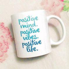 Positive Mind  Positive Vibes  Positive Life  11oz by blushface