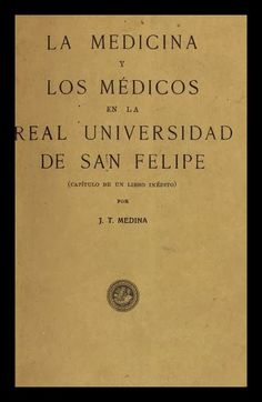 El Viejo Libro, Libreria Anticuaria, Edward Contreras Vergara, www.elviejolibro.com: La medicina y los médicos en la Real Universidad d...