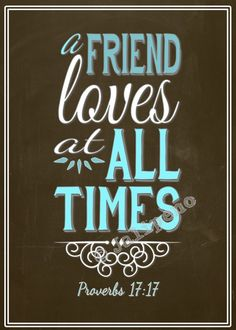 A Friend Loves at All Times - Proverbs 17:17 INSTANT DOWNLOAD Printable Friendship Friend Home Decor Gift Wall Art Blue Brown 5x7