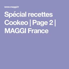 Spécial recettes Cookeo | Page 2 | MAGGI France