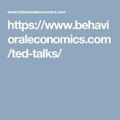 https://www.behavioraleconomics.com/ted-talks/