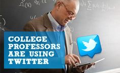 How College Professors are taking advantage of Twitter in the Classroom