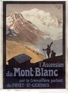L'Ascension du Mont-Blanc... : [affiche] / [Georges Meunier]