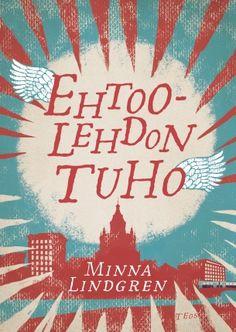 Minna Lindgren / Ehtoolehdon tuho Rose Buds, My Books, Literature, Calm, Website, Reading, Artwork, Pdf, Literatura