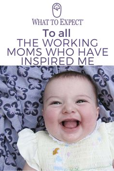 """I worked with several working moms and was always in awe of how they seemed to get everything done. The sacrifices they made, the decisions they faced, the way they had this """"can do anything"""" kind of magic around them. #workingmoms #inspiration #whattoexpect   whattoexpect.com"""
