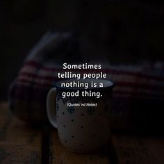 Sometimes telling people nothing is a good thing. via (http://ift.tt/2icrkh9)