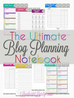 The Ultimate Blog Planning Notebook - free printables!