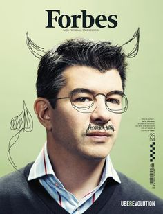 Forbes (Spain)  New cover design Forbes magazine from Spain  Travis Kalanick, CEO of Uber, photographed by Cody Pickens