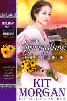 The Springtime Mail Order Bride (Holiday Mail Order Brides, Book Five), http://www.amazon.com/dp/B00J5327X6/ref=cm_sw_r_pi_awdm_MnuJtb004N0AX