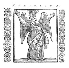 In his popular emblem book Iconologia (1593) showing classical personifications of the human qualities, the Italian author Cesare Ripa depicted curiosity as a wild, disheveled woman, driving home the message in the caption: 'Curiosity is the unbridled desire of those who seek to know more than they should.'
