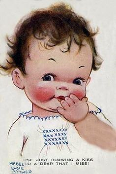"""I'se just blowing a kiss to a dear that I miss!"" .... Vintage Illustration byde Mabel Lucie Attwell ...."