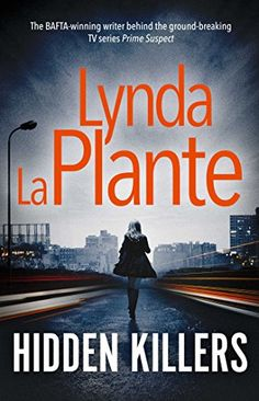 Jane Tennison 05 - Hidden Killers (2016) - Lynda La Plante