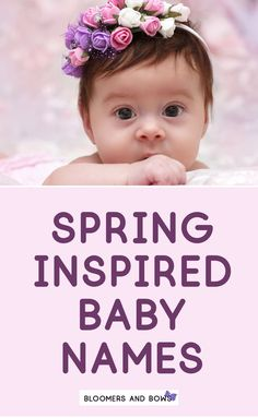 Spring inspired girl names for your little one. Check out this list of baby names for your perfect spring inspired name. Baby name lists and more. Gorgeous Girl Names, Kids Fever, Baby Name List, Hippie Baby, Thing 1, Baby Massage, Everything Baby, Baby Girl Names, Summer Baby