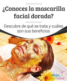 ¿Conoces la mascarilla facial dorada? Descubre de qué se trata y cuáles son sus beneficios  En el mundo de la estética se utilizan miles de ingredientes de origen natural cuyas propiedades benefician la piel y el cabello.