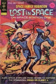 """Crisis on Planet Four...""""Space Family Robinson / Lost in Space."""""""