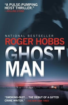 Ghostman by Roger Hobbs | 30 Books By Authors Under 30