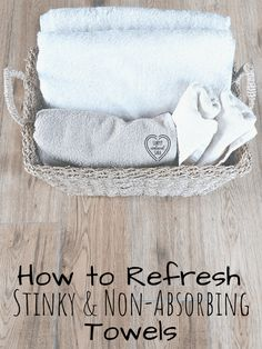 Refresh stinky and non-absorbing towels with simple pantry ingredients!