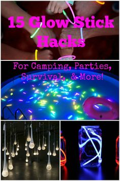 15 Glow Stick Hacks for Camping, Parties, Survival, & More! More