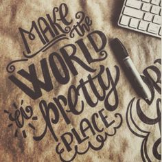 Make the world a pretty place. Feed you soul. Feed your spirit. Let your light shine bright. We place so much emphasis on being pretty-- let's focus on being pretty kind, pretty creative, pretty innovative, pretty smart, pretty silly, pretty funny, pretty strong. Lead a beautiful existence 🙏🏼 #Pretty #Love #Quote Photo Credit: http://letteringdaily.tumblr.com/post/97567070763