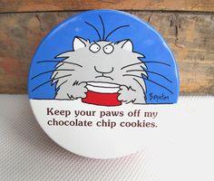 Vintage Sandra Boynton Cat Tin Keep Your Paws Off My Chocolate Chip Cookies. $10.00, via Etsy. Eileen