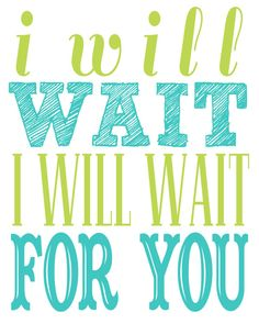 #Typographic #poster: Mumford & Sons Song Lyrics I will wait I di TheBellaPrintShop