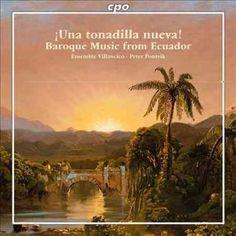 Ensemble Villancico - Baroque Music from Ecuador