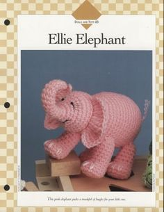 Ellie Elephant. Free crochet pattern from proyectospasoapaso. Thank you! NOTE: The page is not written in English but one of the graphics, when expanded, allows for clear reading of the pattern in English. Yay!
