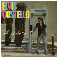Taking Liberties, Elvis Costello, 1980
