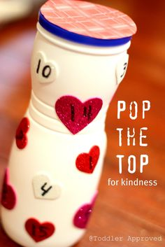 Toddler Approved!: Pop the Top for Kindness!